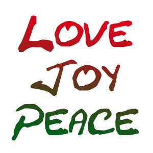 Love, Joy and Peace